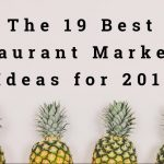 Don't Miss Out! MRM Engage: The 19 Best Restaurant Marketing Ideas for 2019 on July 22