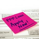 There's Still Time to File for Paycheck Protection Program (PPP)